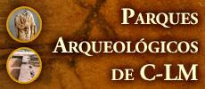 Especial Parques Arqueológicos
