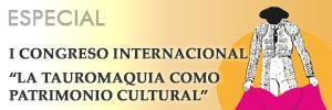 Especial I Congreso Internacional de Tauromaquia