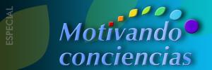 Especial Motivando Conciencias